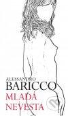 Alessandro Baricco - Mladá nevesta obal knihy