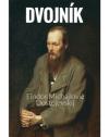 Fiodor Michajlovič Dostojevskij - Dvojník obal knihy