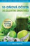 J.J. Smith - 10-dňová očista so zelenými smoothies obal knihy