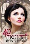 Nina Willner - 40 jesení obal knihy