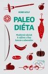 Robb Wolf - Paleo diéta obal knihy