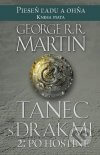 George R.R. Martin - Tanec s drakmi 2: Po hostine obal knihy