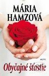 Mária Hamzová - Obyčajné šťastie obal knihy