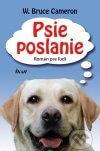 W. Bruce Cameron - Psie poslanie obal knihy