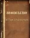 William Shakespeare - Skrotenie zlej ženy obal knihy