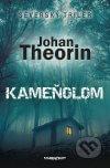 Johan Theorin - Kameňolom obal knihy