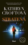 Kathryn Croft - Stratená obal knihy