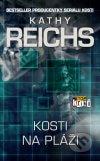 Kathy Reichs - Kosti na pláži obal knihy