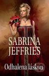 Sabrina Jeffries - Odhalena láskou obal knihy
