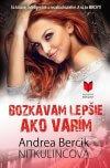 Andrea Bercik Nitkulincová - Bozkávam lepšie, ako varím obal knihy