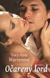 Tracy Anne Warren - Očarený lord obal knihy