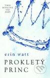 Erin Watt - Prokletý princobal knihy
