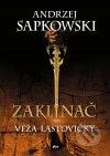 Andrzej Sapkowski - Zaklínač VI.: Veža lastovičky obal knihy