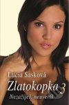 Lucia Sasková - Zlatokopka 3 obal knihy
