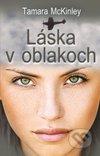Tamara McKinley - Láska v oblakoch obal knihy