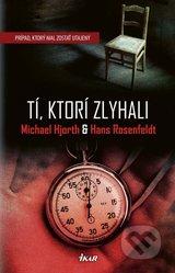 Michael Hjorth - Tí, ktorí zlyhali obal knihy