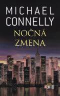 Michael Connelly - Nočná zmena obal knihy