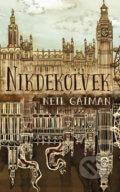 Neil Gaiman - Nikdekoľvek obal knihy