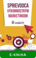 kniha Sprievodca výkonnostným marketingom