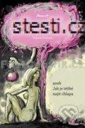 kniha Štěstí.cz - aneb Jak je těžké najít chlapa - Valerie Freiová