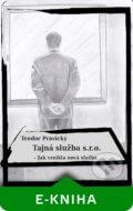 kniha Tajná služba s.r.o. - Teodor Pravický