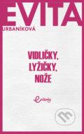 kniha Vidličky, lyžičky, nože - Eva Urbaníková