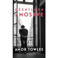 kniha Amor Towles: Džentlmen v Moskve