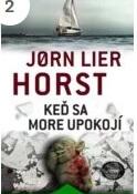 kniha Keď sa more upokojí - Jorn Lier Horst