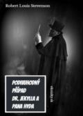 kniha Podivuhodný případ dr. Jekylla a pana Hyda - Robert Louis Stevenson