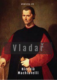 kniha Vladař - Niccolò Machiavelli